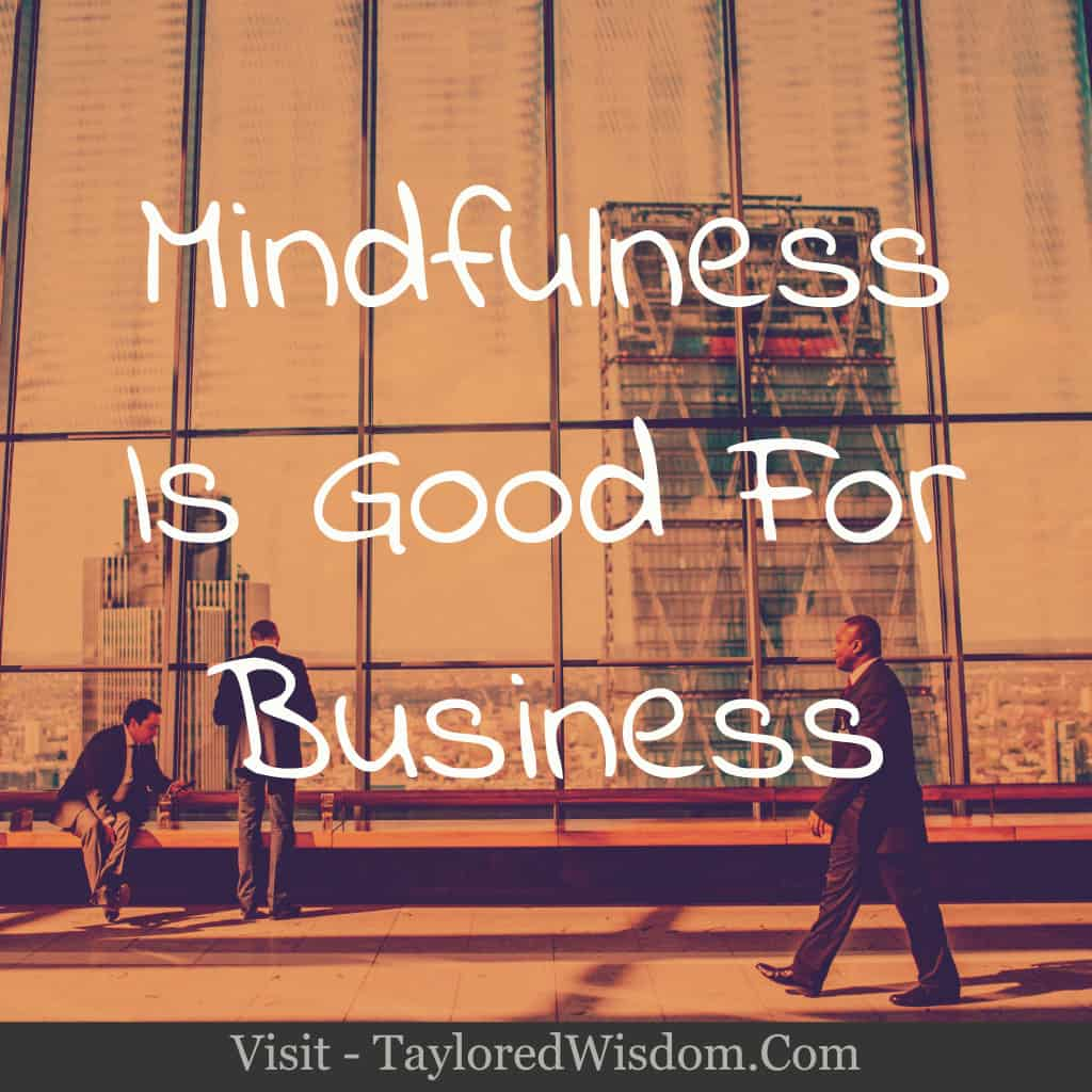 mindfulness is good for business